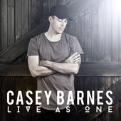 Casey Barnes – Live as One [iTunes Plus AAC M4A] (2016)