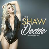 Decide - Single, Leslie Shaw