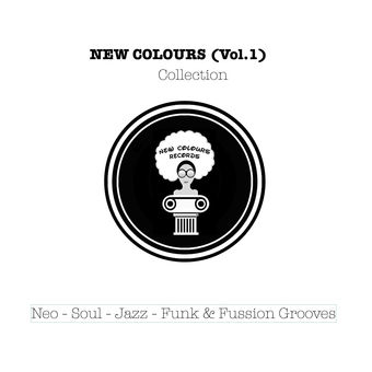 Various Artists – New Colours – Collection, Vol. 1 (Neo Soul-Funk & Jazz Fussion) – EP [iTunes Plus AAC M4A]