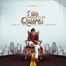 View album Dile Que Tu Me Quieres - Single