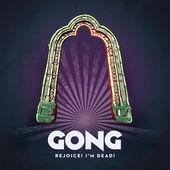 Gong – Rejoice! I'm Dead! [iTunes Plus AAC M4A] (2016)
