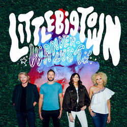 View album Little Big Town - Wanderlust