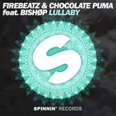 Firebeatz & Chocolate Puma – Lullaby (feat. Bishop) – Single [iTunes Plus AAC M4A] (2016)