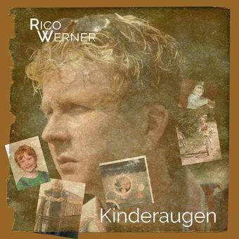 Kinderaugen – Single – Rico Werner