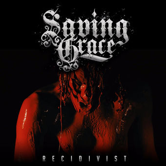 Recidivist – Single – Saving Grace