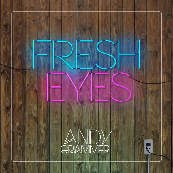 Andy Grammer - Fresh Eyes - Single [iTunes Plus AAC M4A] (2016)