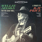 Willie Nelson – For the Good Times: A Tribute to Ray Price [iTunes Plus AAC M4A] (2016)