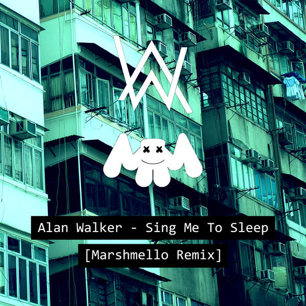 Alan Walker - Sing Me to Sleep (Marshmello Remix) - Single [iTunes Plus AAC M4A] (2016)