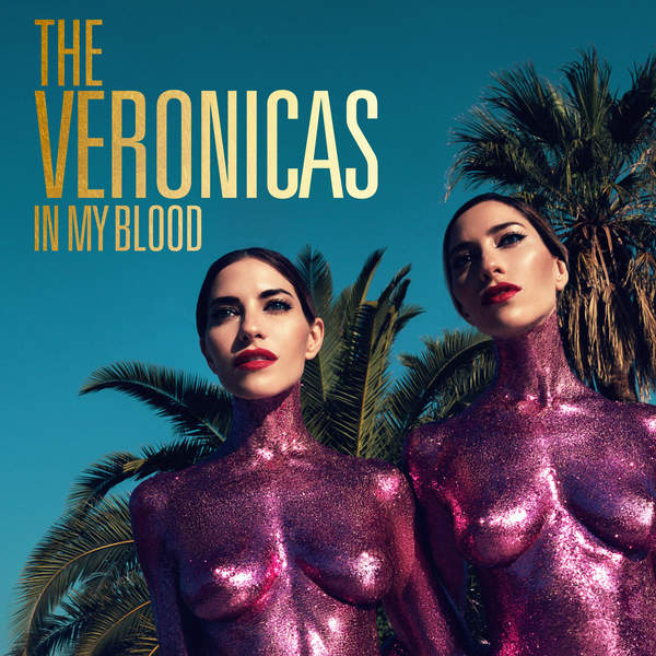 The Veronicas - In My Blood- Single [iTunes Plus AAC M4A] (2016)
