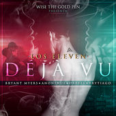 Los Eleven – Déjà vu (feat. Bryant Myers, Anonimus, Darell & Brytiago) – Single (Clean Version) [iTunes Plus AAC M4A] (2016)