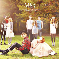 View album M83 - Saturdays = Youth