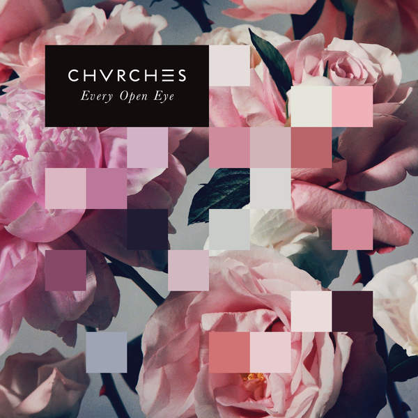CHVRCHES - Every Open Eye (Special Edition) [iTunes Plus AAC M4A] (2015)