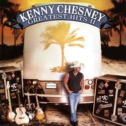View album Kenny Chesney - Greatest Hits II