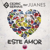 Cedric Gervais – Este Amor (feat. Juanes) – Single [iTunes Plus AAC M4A] (2015)