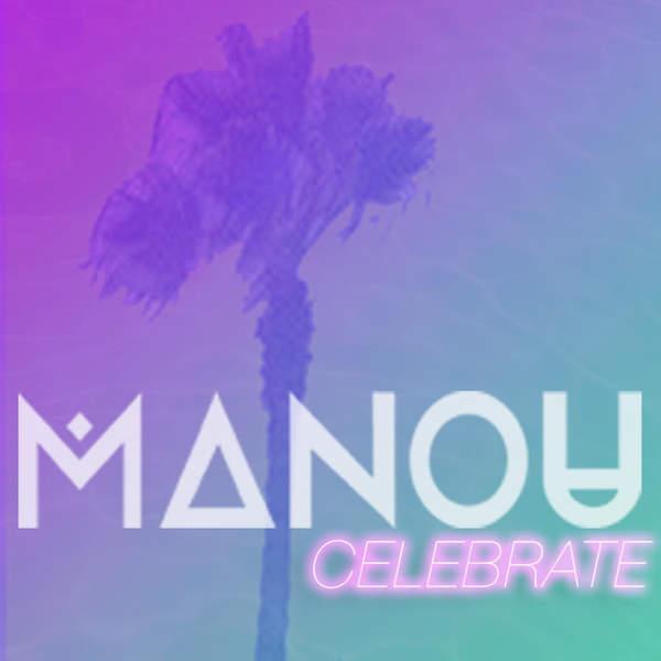 Manou - Celebrate (feat. Bip Ling) - Single (2015) [iTunes Plus AAC M4A]