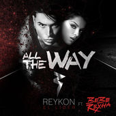 Reykon – All the Way (feat. Bebe Rexha) – Single [iTunes Plus AAC M4A] (2015)
