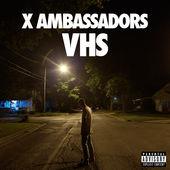 X Ambassadors – VHS [iTunes Plus AAC M4A] (2015)