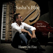 Heart On Fire, Sasha's Bloc