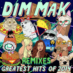 View album Dim Mak Greatest Hits 2014: Remixes