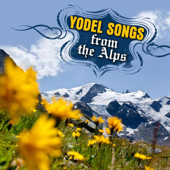 Yodel Songs from the Alps – Tiroler Volkstümliche Musikanten [iTunes Plus AAC M4A] [Mp3 320kbps] Download Free