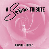 Jennifer Lopez – A Selena Tribute: Como La Flor / Bidi Bidi Bom Bom / Amor Prohibido / I Could Fall In Love / No Me Queda Mas – Single [iTunes Plus AAC M4A] (2015)