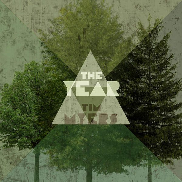 Tim Myers – The Year (2015) [iTunes Plus AAC M4A]