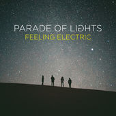 Feeling Electric, Parade of Lights