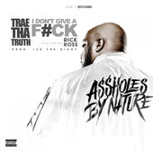 Trae tha Truth – I Don't Give a F*ck (feat. Rick Ross) – Single [iTunes Plus AAC M4A] (2015)