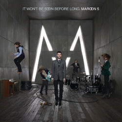 View album Maroon 5 - It Won't Be Soon Before Long