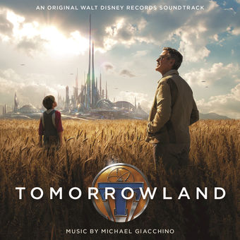 Michael Giacchino – Tomorrowland (Original Motion Picture Soundtrack) [iTunes Plus AAC M4A]