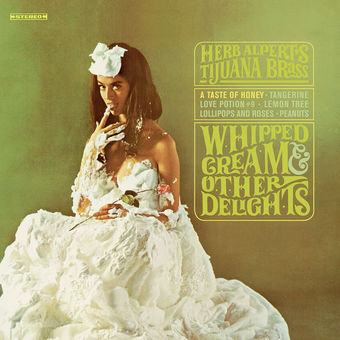 Whipped Cream & Other Delights – Herb Alpert & The Tijuana Brass