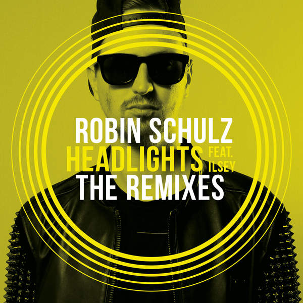 Robin Schulz - Headlights (feat. Ilsey) [The Remixes] - EP [iTunes Plus AAC M4A] 2015)