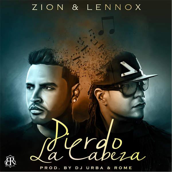 Zion y Lennox – Pierdo la Cabeza – Single (2014) [iTunes Plus AAC M4A]