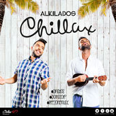 Alkilados – Chillax (Single) [iTunes Plus AAC M4A] (2015)