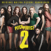 Various Artists – Pitch Perfect 2 (Original Motion Picture Soundtrack) [iTunes Plus M4A]