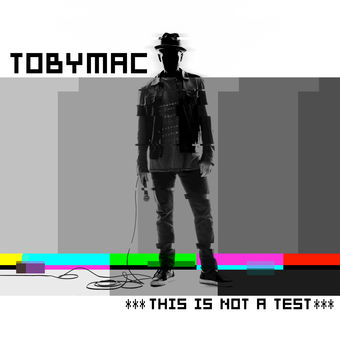 This Is Not a Test (Deluxe Edition) – tobyMac