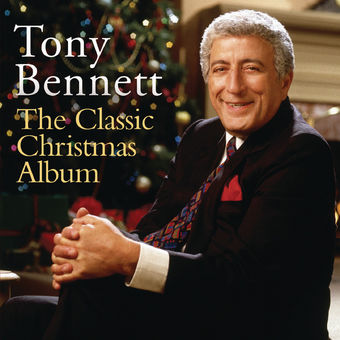 The Classic Christmas Album – Tony Bennett
