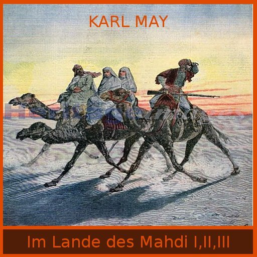 eBook - Karl May - Im Lande des Mahdi I,II,III