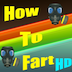 How To Fart HD