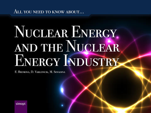 Nuclear Energy and the Nuclear Energy Industry