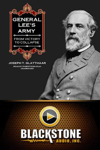 General Lee's Army (by Joseph T. Glatthaar)