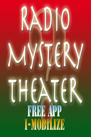 Free App Radio Mystery Theater - audioStream