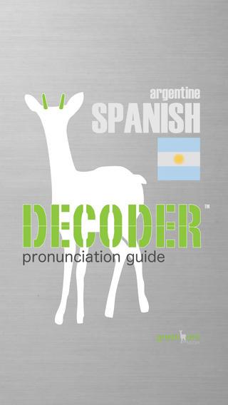 Decoder SPANISH (Argentinean) Pronunciation Guide iPhone Screenshot 1