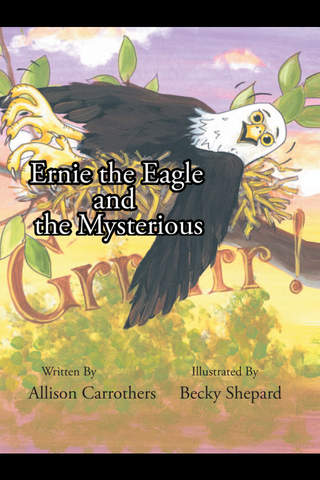 Ernie the Eagle and the Mysterious