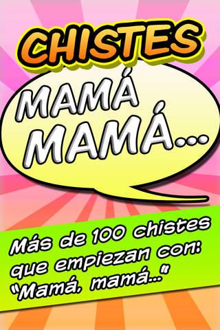 CHISTES Mamá mamá