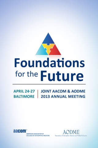 Joint AACOM AODME 2013 Annual Meeting