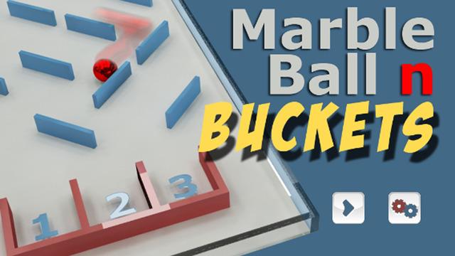 Marble Ball n Buckets