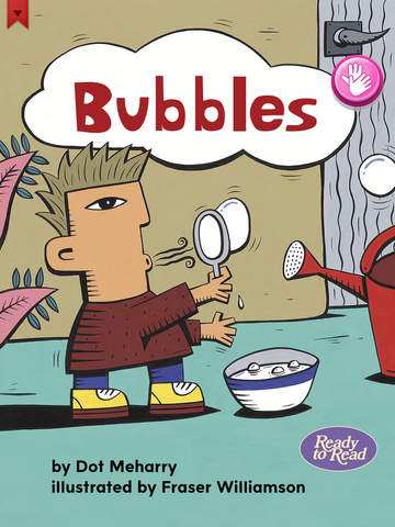 Bubbles - Ready to Read