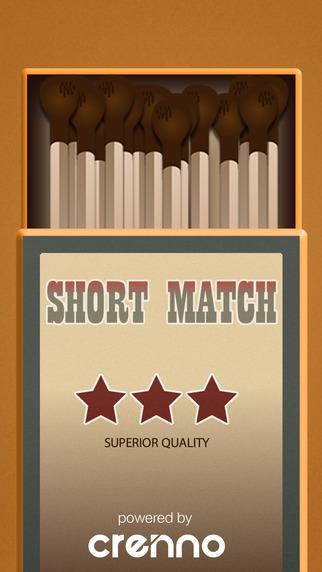 Short Matches