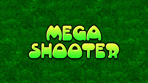Mega Shooter